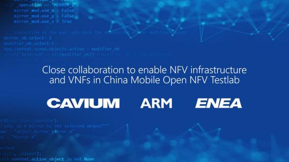 中国移动,ARM,Cavium和Enea就中国移动开放NFV测试实验室合作签署协议