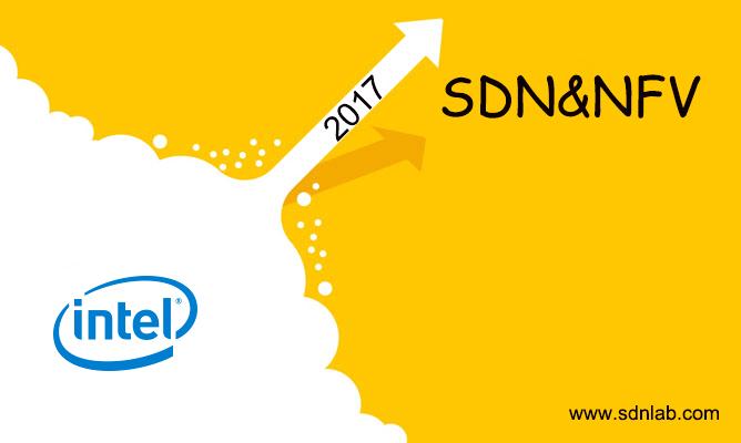 Intel:2017年是SDN/NFV发展的转折点