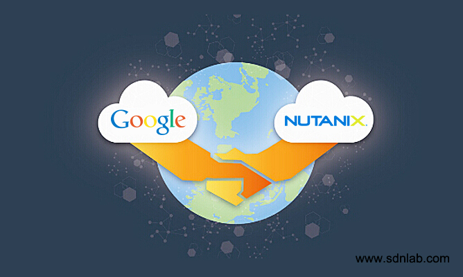 Google、Nutanix合作共推混合云战略